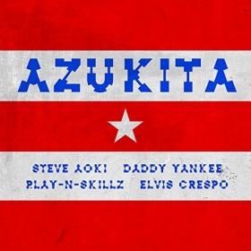 STEVE AOKI & DADDY YANKEE FEAT. ELVIS CRESPO & PLAY-N-SKILLZ - AZUKITA